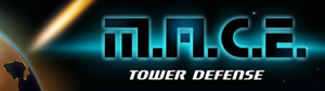 M.A.C.E. Tower Defense